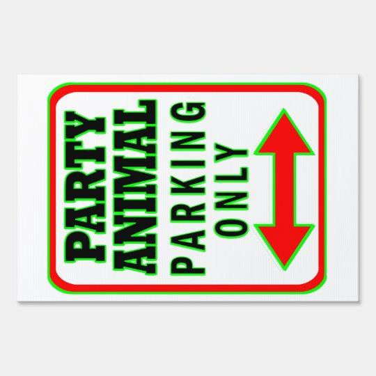 Party Animal Parking Only