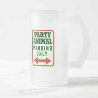 Party Animal Parking Only Frosted Glass Beer Mug