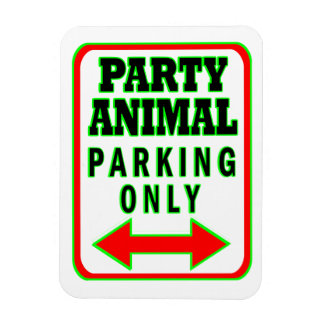 Party Animal Parking Only Rectangular Photo Magnet