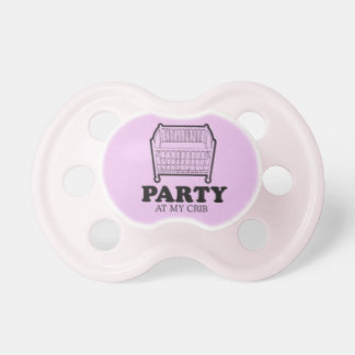 Party at my Crib Pacifier