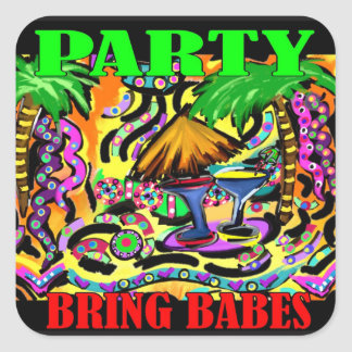 PARTY BRING BABES SQUARE STICKER
