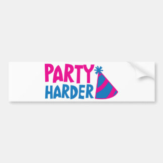 PARTY HARDER! with party hat Bumper Sticker