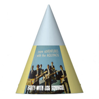 PARTY HAT!  PARTY WITH LOS AQUINOS! PARTY HAT