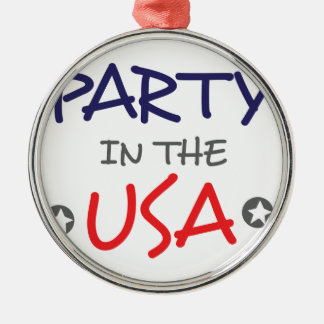 PARTY IN THE USA METAL ORNAMENT