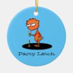 Party Letch Round Ceramic Ornament