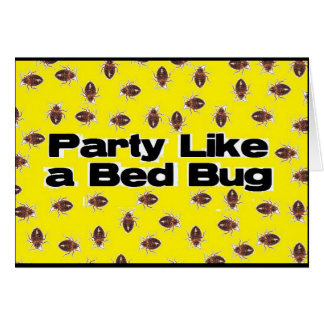 Party Like a Bed Bug Card