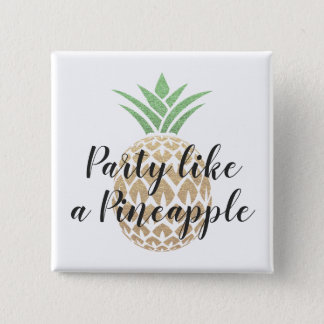 Party Like a Pineapple Birthday or Wedding Coaster 2 Inch Square Button