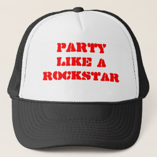Party Like A Rockstar Trucker Hat