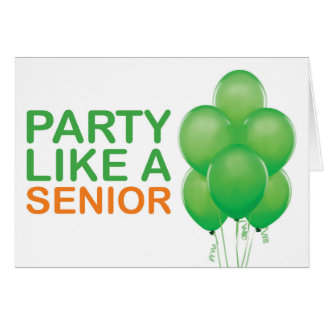 Party Like A Senior Birthday Card (Green)