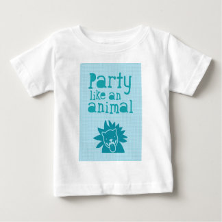 Party like an ANIMAL Shirt