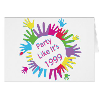 Party Like It's 1999 - Circle of Hands Card