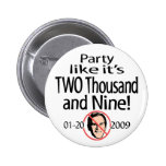 Party Like It's 2009 Button