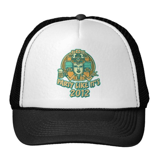 Party Like It's 2012 Trucker Hat