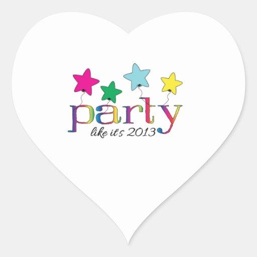 Party like it's 2013 sticker