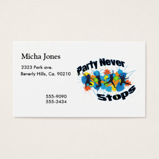 Party Never Stops Business Card