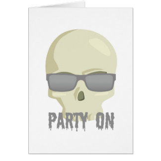 PARTY ON SKULL AND SUNGLASSES PRINT GREETING CARD