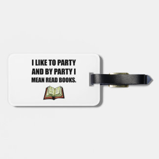 Party Read Books Luggage Tag