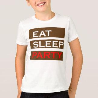 PARTY text wisdom funny fun eat sleep enjoy GIFT T-Shirt