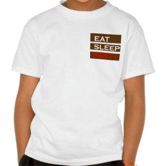 PARTY text wisdom funny fun eat sleep enjoy GIFT Tee Shirts