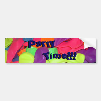 Party Time!!! Bumper Sticker