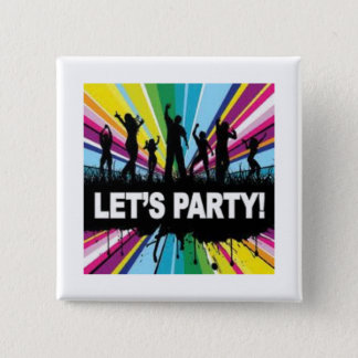 party time :O 2 Inch Square Button