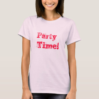 Party Time! Shirt