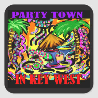 PARTY TOWN IN KEY WEST SQUARE STICKER
