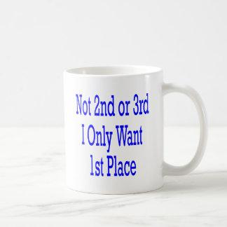 Pas 2ème ou 3ème je veux seulement le ęr endroit tasse