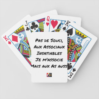 PAS DE SOUCI, WITH ASOCIAL INSATIABLE BICYCLE PLAYING CARDS