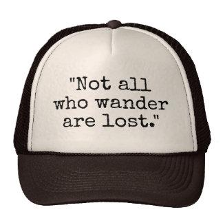 Pas tous ce que Wander sont casquette vintage
