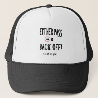 """""""Pass or back off"""" custom cycling hats"""