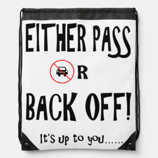 """""""Pass or Back off"""" drawstring cycling bags"""