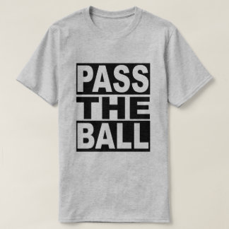Pass the Ball T-Shirt