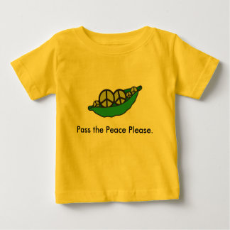 Pass the Peace Please - Infant Baby T-Shirt