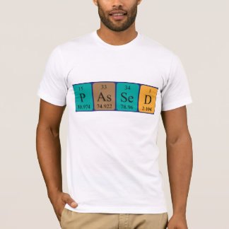 Passed periodic table name shirt