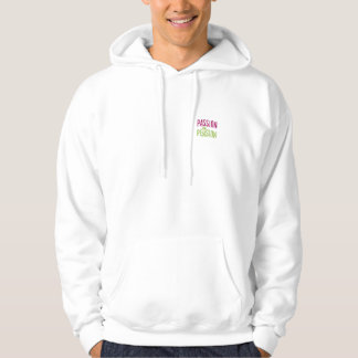 Passion 2 Pension Hoodie