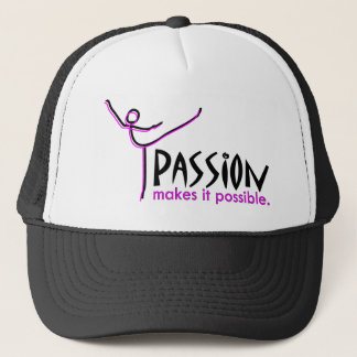 Passion Makes it Possible Dance Trucker Hat