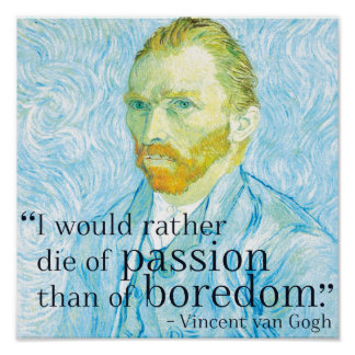 Passion - Van Gogh quote poster