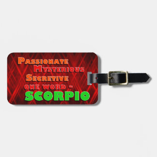 Passionate, Mysterious, Secretive - SCORPIO Luggage Tag