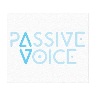 Passive Voice Canvas Prints