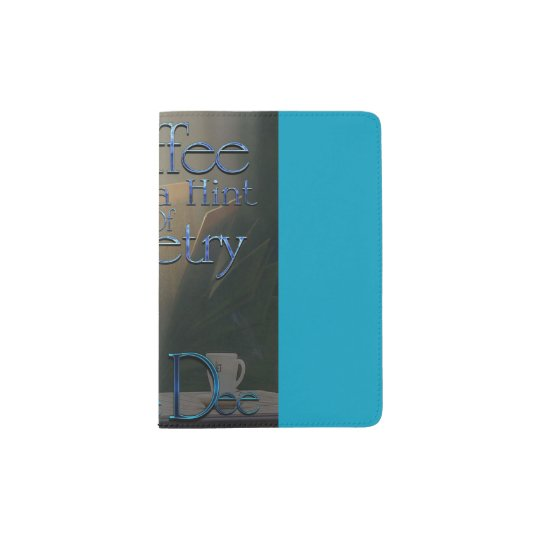 Passport Book-Coffee with a hint of Poetry Passport Holder