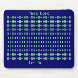Password, Try Again Mouse Pad