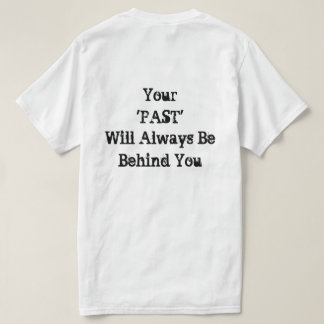 Past and Future T-Shirt