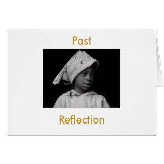 Past Reflection Card