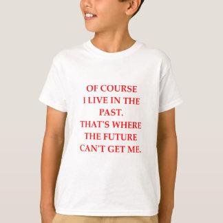 PAST T-Shirt