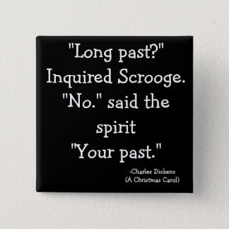 past-The Scrooge Collection 2 Inch Square Button