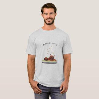 Pasta La Vista! (light) T-Shirt