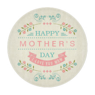 Pastel Floral Flowers Decor - Happy Mother's Day Cutting Boards