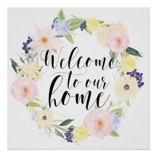 Pastel Floral Wreath Welcome to our Home Poster