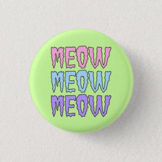 Pastel Goth Meow Meow Meow 1 Inch Round Button